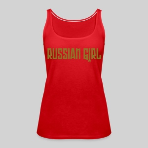 RUSSIAN GIRL TOP - Frauen Premium Tank Top