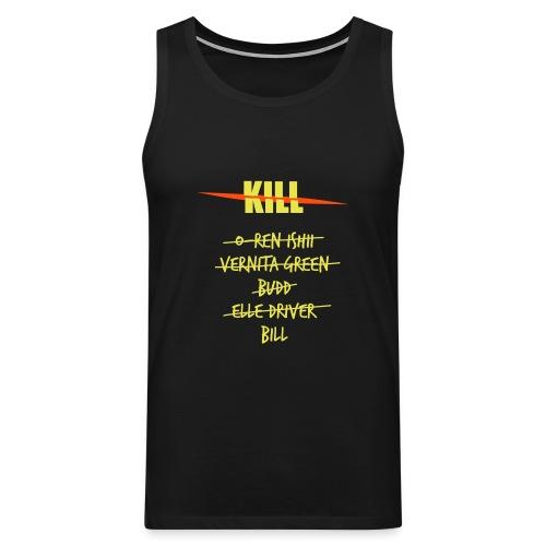 Camiseta Kill Lista 5 - Tank top premium hombre