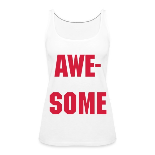 Slogan Tee - Women's Premium Tank Top