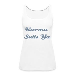 Karma Suits Ya - white - Women's Premium Tank Top