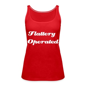 Flattery Operated - Women's Premium Tank Top