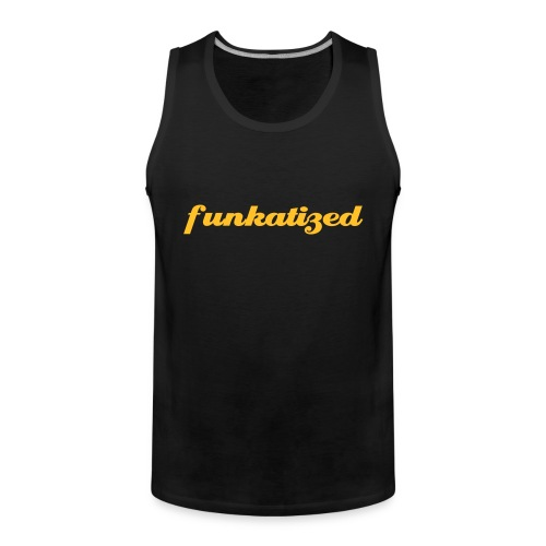 Funkatized - Tank Top - black - Men's Premium Tank Top