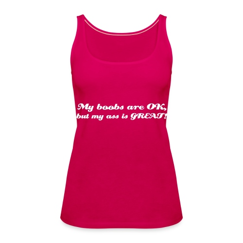 OK Boobs... - Women's Premium Tank Top