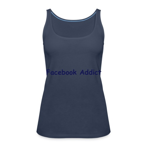 Facebook Addict - Spaghetti Top - Women's Premium Tank Top