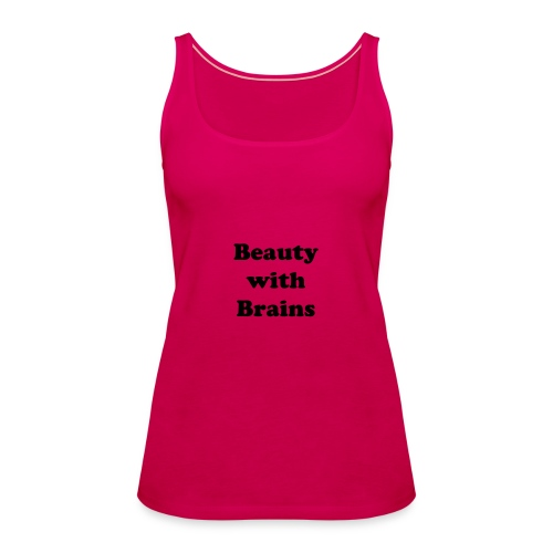 Beauty with brains pink women - Women's Premium Tank Top