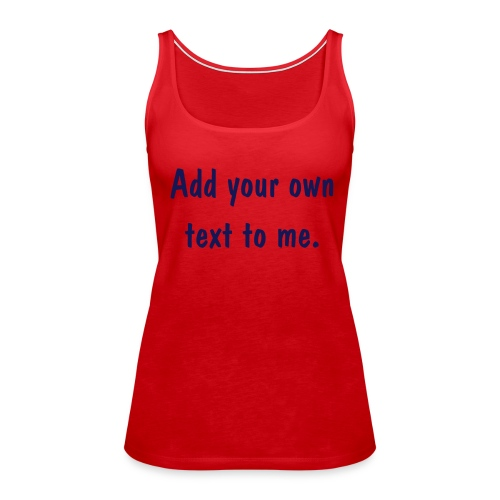Ladies Red Thick strapped Top. - Women's Premium Tank Top
