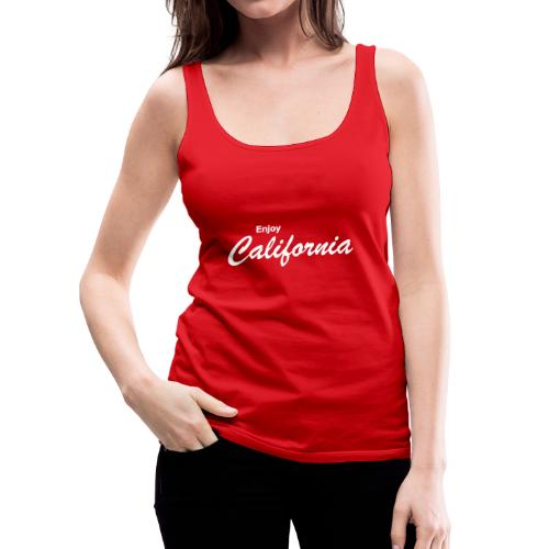 "Spaghetti-Top ""ENJOY CALIFORNIA"" rot - Frauen Premium Tank Top"