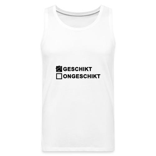 Geschikt - heren muscleshirt - Mannen Premium tank top