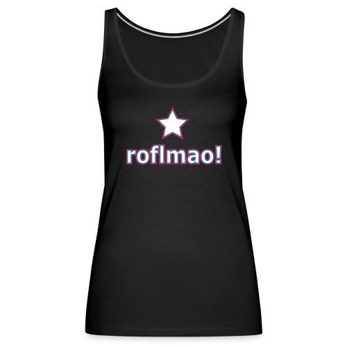 roflmao - Women's Premium Tank Top