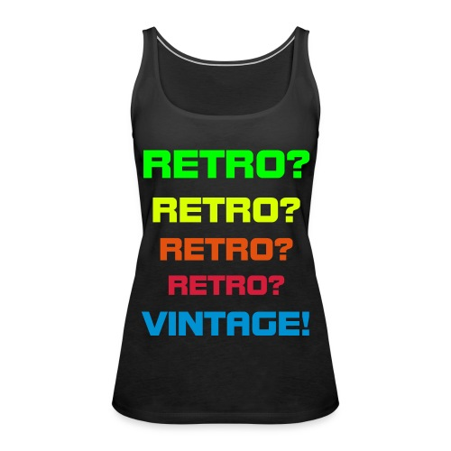 RETRO? - Women's Premium Tank Top