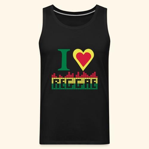 I LOVE REGGAE - Débardeur Premium Homme