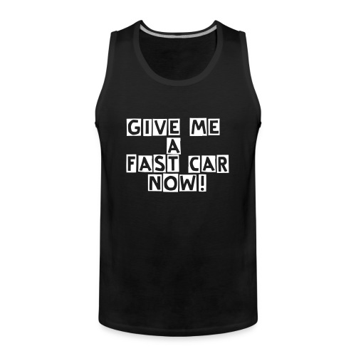 Fast Cars - Men's Premium Tank Top