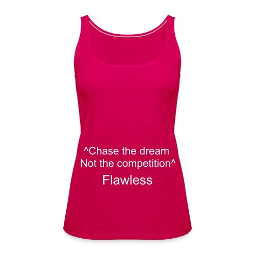Flawless Quote - Women's Premium Tank Top