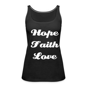 Hope faith love - Vrouwen Premium tank top