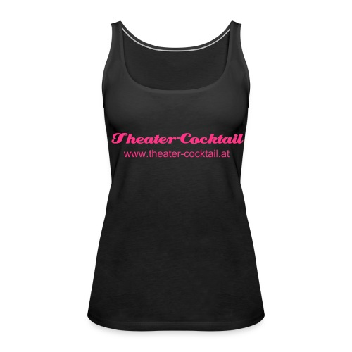 Theater-Cocktail Tanktop Damen - Frauen Premium Tank Top