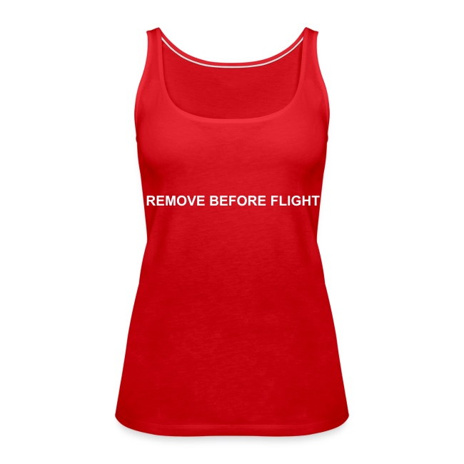 Girlie Top - Remove before flight