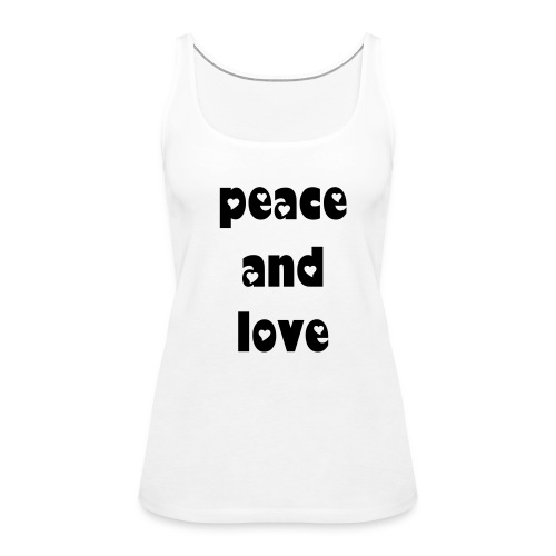 peace and love - Women's Premium Tank Top