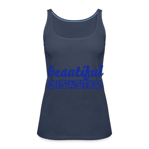 BEAUTIFUL DISASTER - Women's Premium Tank Top