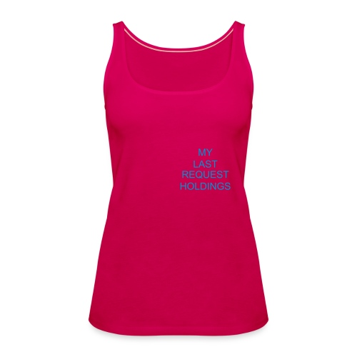 MY LAST REQUEST - Women's Premium Tank Top