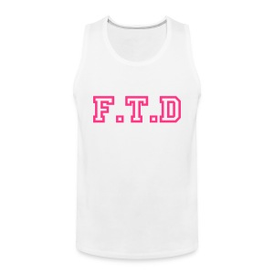F.T.D Sleeveless - Men's Premium Tank Top