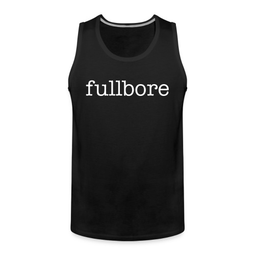 Full Bore Tank Top - Men's Premium Tank Top