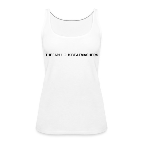 Fabulous Beatmashers - Tank Top - white - Frauen Premium Tank Top