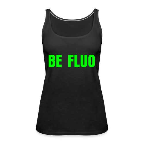 Be Fluo canottiera donna aderente - Women's Premium Tank Top