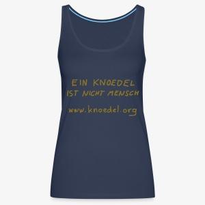 Knoedel - Women - Gold - Frauen Premium Tank Top