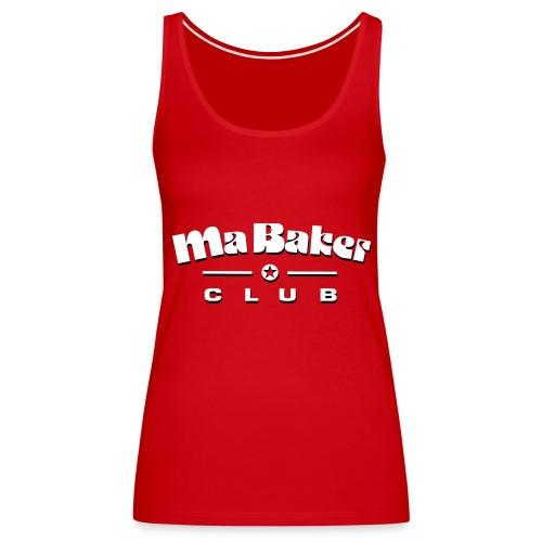 Ma Baker Spaghetti Top - Frauen Premium Tank Top