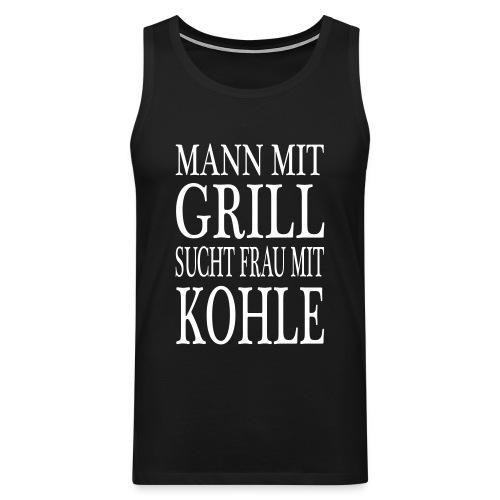 Mann mit Grill sucht Frau mit Kohle - Muskelshirt - Männer Premium Tank Top