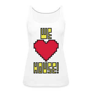 We Love House - Women's White Shoulder Free Tank Top - Women's Premium Tank Top
