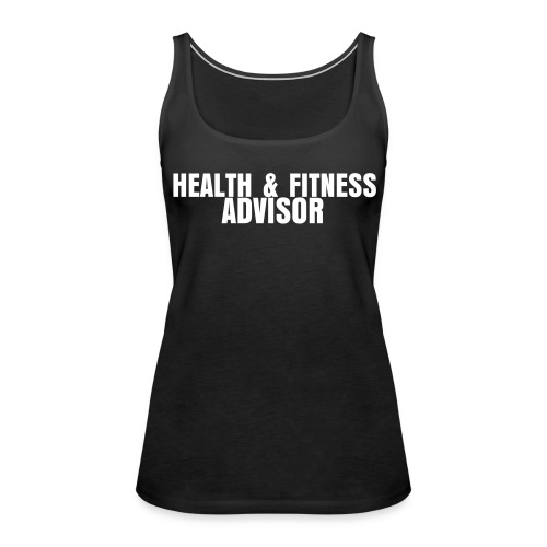 Health & Fitness Advisor - Women's Premium Tank Top