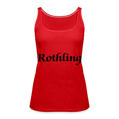 Rothling - Woman - Women's Premium Tank Top