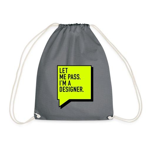 Let me pass / Designer (EN), Cotton Gym Bag - Turnbeutel