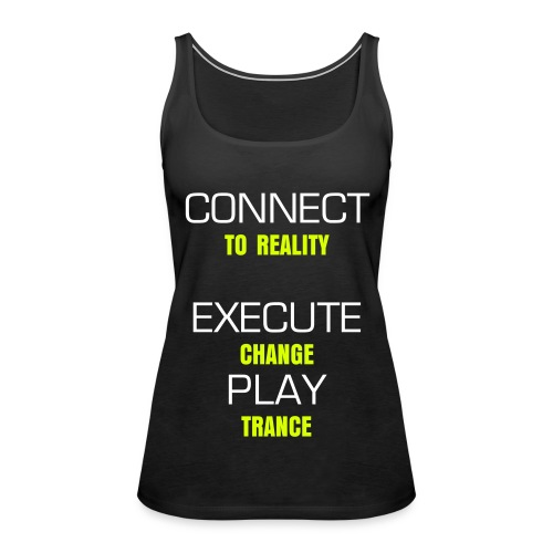 CONNECT, EXECUTE, PLAY - Women's Premium Tank Top