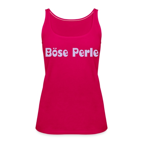 Böse perle Girlie Top - Frauen Premium Tank Top