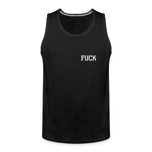 前面 FUCK - Men's Premium Tank Top