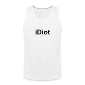 iDiot-Tank - Men's Premium Tank Top