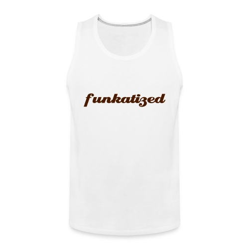 Funkatized - Tank Top - white - Men's Premium Tank Top