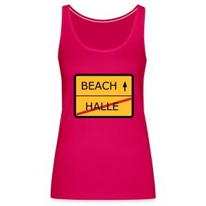 No Halle, just Beach - Frauen Premium Tank Top