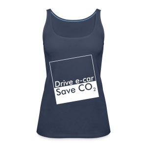 Drive e-car - Save CO2   © by TOSKIO-VTMS - Frauen Premium Tank Top