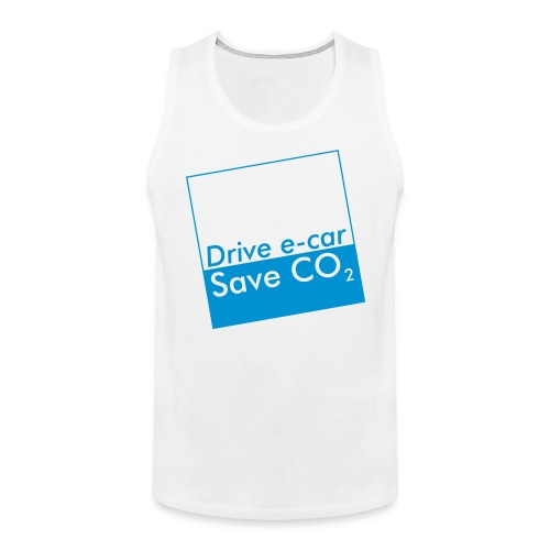 Drive e-car - Save CO2   © by TOSKIO-VTMS - Männer Premium Tank Top