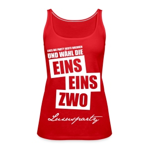 Luxusparty-Shirt - Frauen Premium Tank Top
