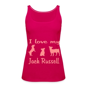I Love my Jack Russell - Frauen Premium Tank Top