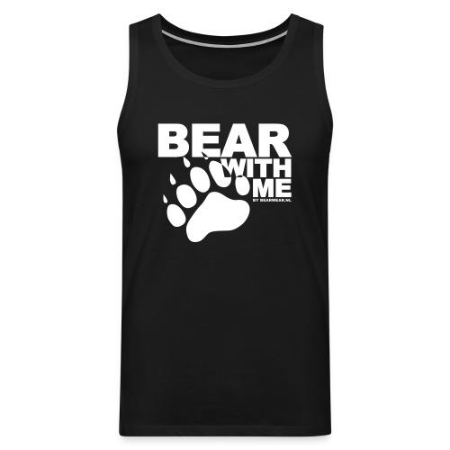 TT Bear With Me - Men's Premium Tank Top