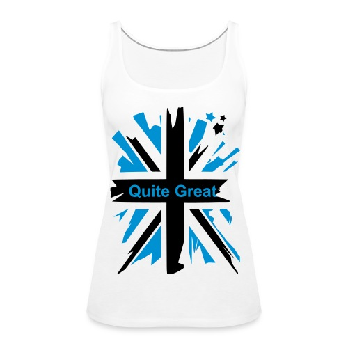 Quite Great White Ladies Tanktop - Women's Premium Tank Top