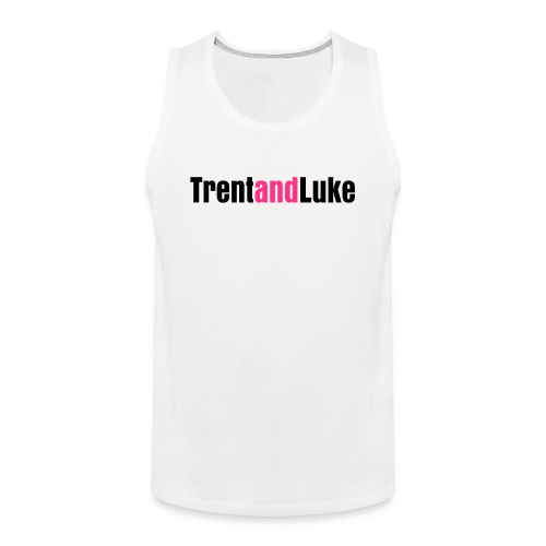 Trent and Luke Official Tee - Men's Premium Tank Top