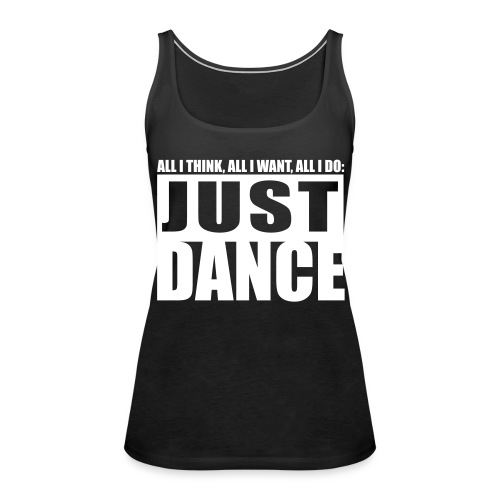 [JUST DANCE] noir - Women's Premium Tank Top