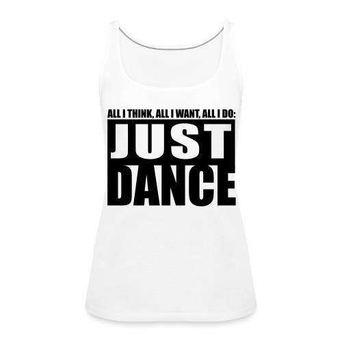 [JUST DANCE] blanc - Women's Premium Tank Top