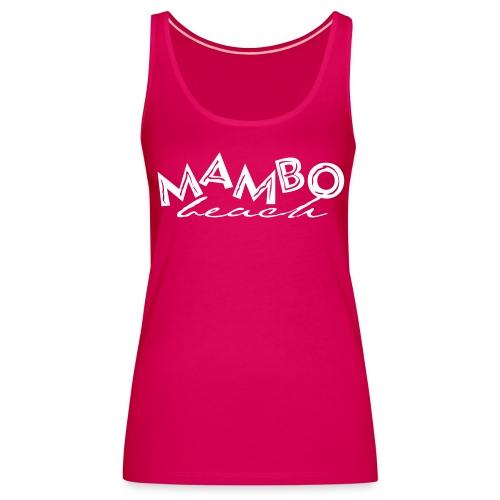 Mambo Top - Vrouwen Premium tank top